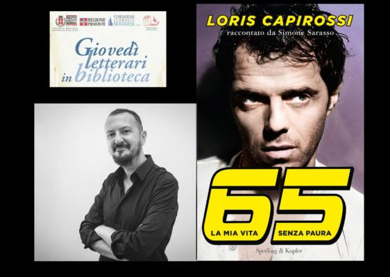 """Il novarese Sarasso racconta la """"vita senza paura"""" di Loris Capirossi"""